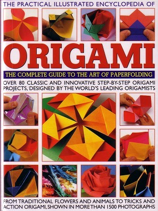 the-practical-illustrated-encyclopedia-of-origami-the-complete-guide-to-the-art-of-paperfolding-prak